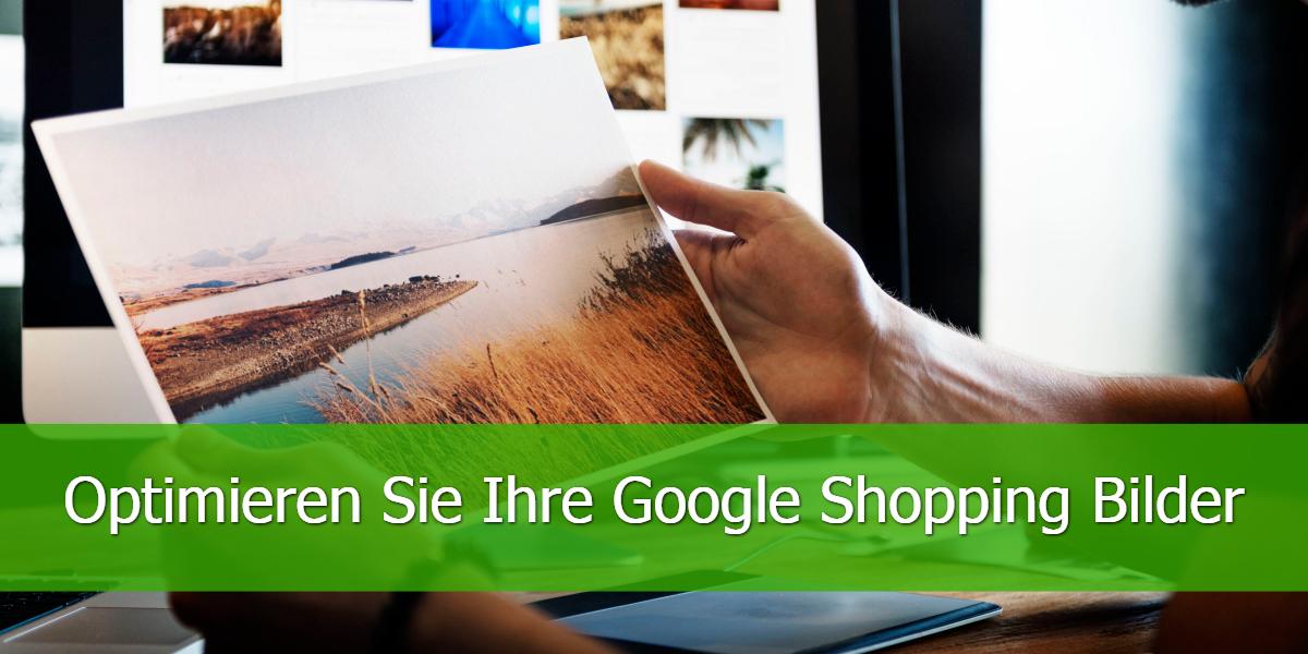 Optimieren Sie Ihre Google Shopping Bilder (1)