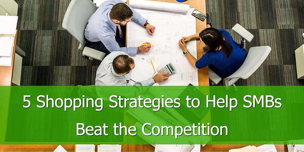 Shopping-Strategies-Help-SMBs-Beat-the-Competition