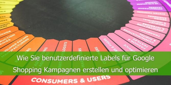 Wie-Sie-benutzerdefinierte-Labels-für-Google-Shopping-Kampagnen-erstellen-und-optimieren