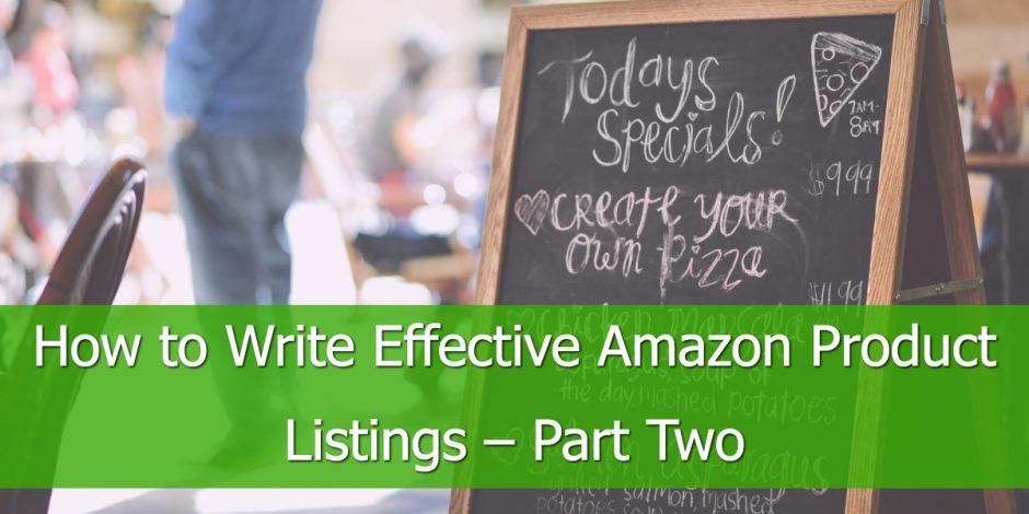 Wie man effektive Amazon Produktlisten schreibt – Teil Zwei