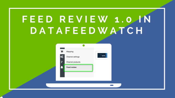 Feed Review 1.0 – Evaluieren Sie Ihren Produktfeed und beheben Sie Fehler