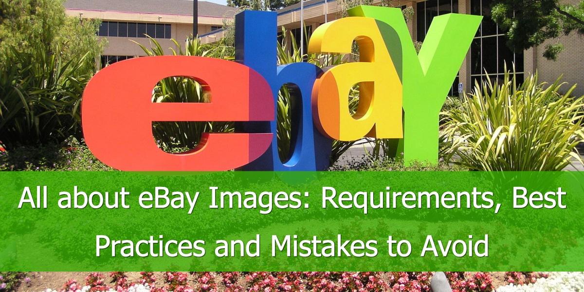Alles über eBay Bilder: Anforderungen, Empfehlungen und vermeidbare Fehler