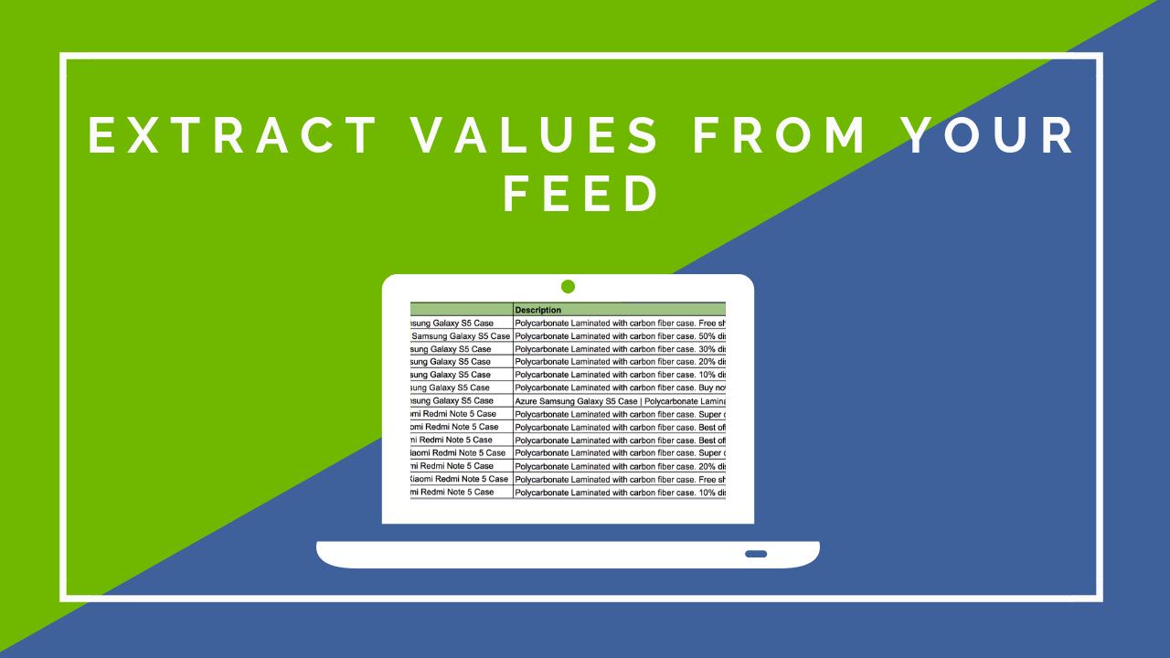 Neu bei DataFeedWatch: Werte extrahieren